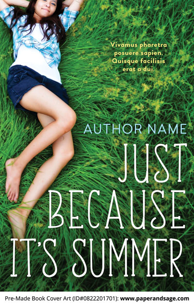 Pre-Made Book Cover ID#0822201701 (Just Because its Summer)