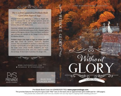 Print layout for Pre-Made Book Cover ID#0829201702 (Without Glory)