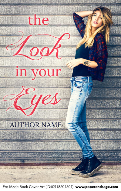 Pre-Made Book Cover ID#0918201501 (The Look in Your Eyes)