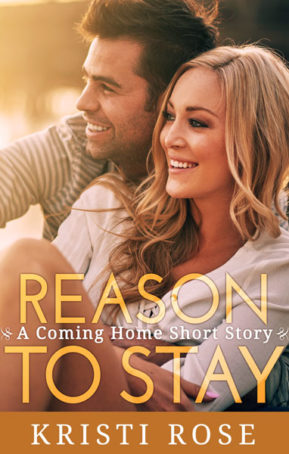 Book Cover for Reason to Stay by Kristi Rose