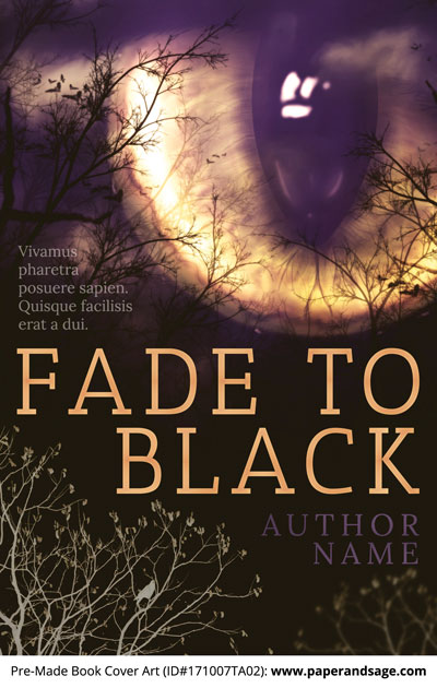 Pre-Made Book Cover ID#171007TA02 (Fade to Black)