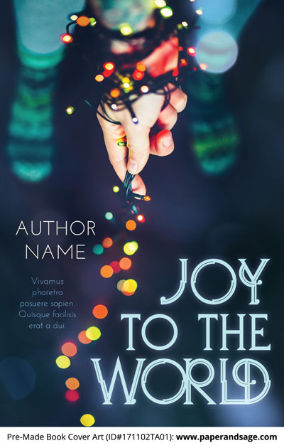 Pre-Made Book Cover ID#171102TA01 (Joy to the World)