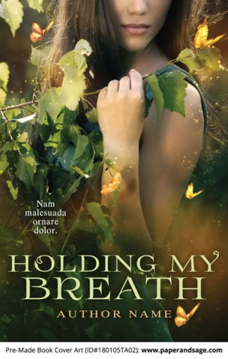 Pre-Made Book Cover ID#180105TA02 (Holding My Breath)