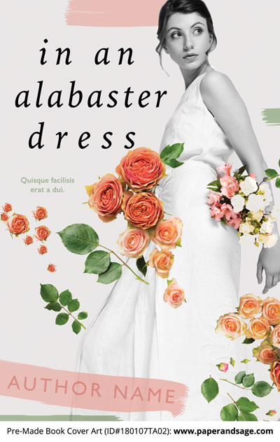 Pre-Made Book Cover ID#180107TA02 (In an Alabaster Dress)