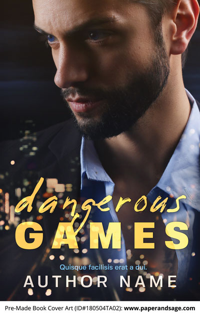 Pre-Made Book Cover ID#180504TA02 (Dangerous Games)