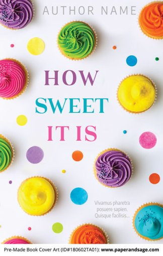 Pre-Made Book Cover ID#180602TA01 (How Sweet It Is)