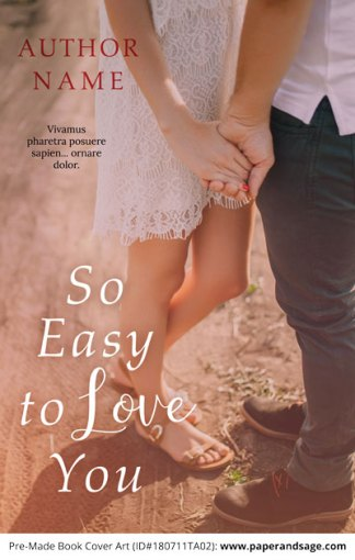 Pre-Made Book Cover ID#180711TA02 (So Easy to Love You)