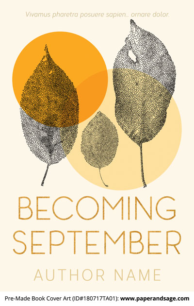 Pre-Made Book Cover ID#180717TA01 (Becoming September)