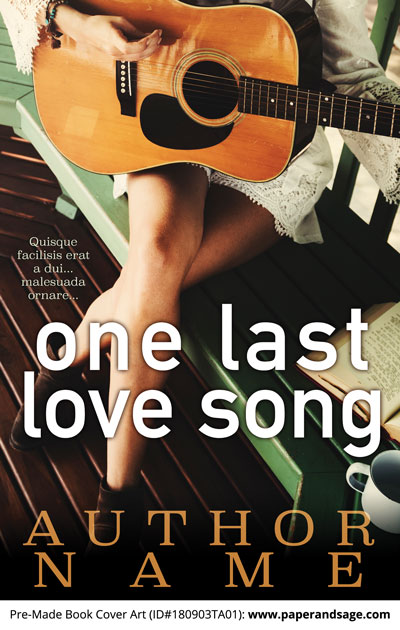 Pre-Made Book Cover ID#180903TA01 (One Last Love Song)