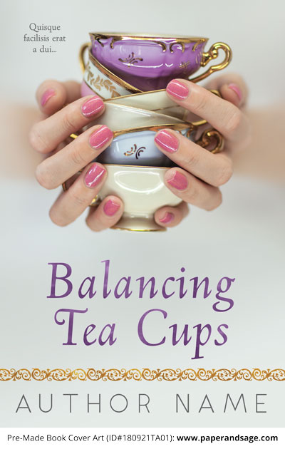 Pre-Made Book Cover ID#180921TA01 (Balancing Tea Cups)