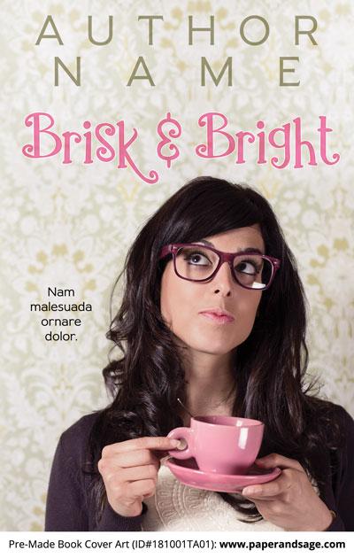 Pre-Made Book Cover ID#181001TA01 (Brisk & Bright)