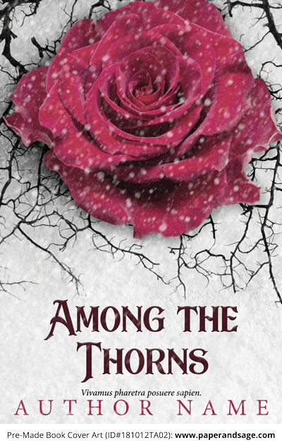 Pre-Made Book Cover ID#181012TA02 (Among the Thorns)