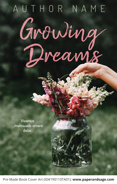 Pre-Made Book Cover ID#190110TA01 (Growing Dreams)