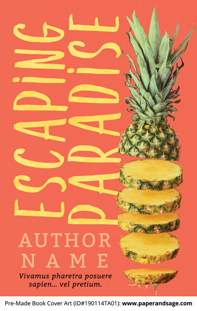 Pre-Made Book Cover ID#190114TA01 (Escaping Paradise)