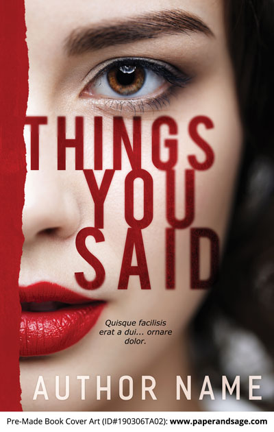 Pre-Made Book Cover ID#190306TA02 (Things You Said)