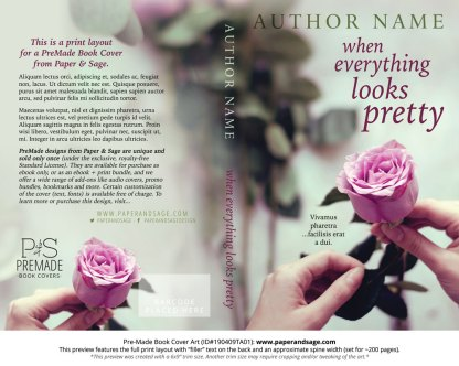 Print layout for Pre-Made Book Cover ID#190409TA01 (When Everything Looks Pretty)
