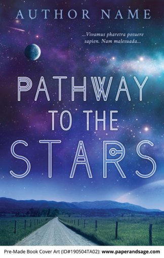 Pre-Made Book Cover ID#190504TA02 (Pathway to the Stars)