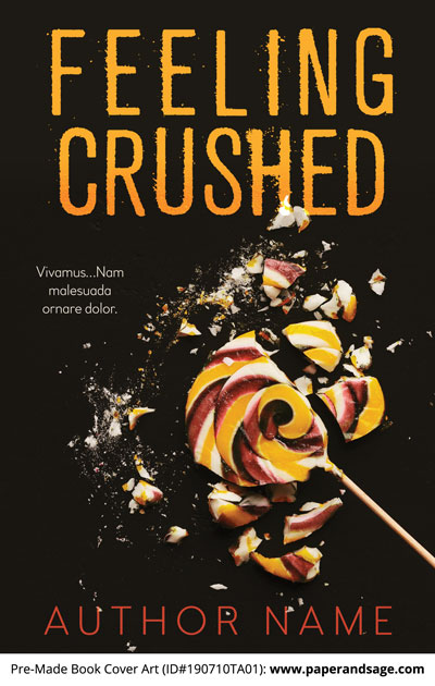 Pre-Made Book Cover ID#190710TA01 (Feeling Crushed)