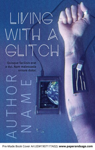 Pre-Made Book Cover ID#190711TA02 (Living with a Glitch)