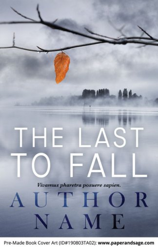 Pre-Made Book Cover ID#190803TA02 (The Last to Fall)