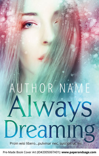 Pre-Made Book Cover ID#200506TA01 (Always Dreaming)