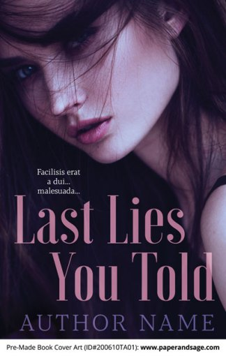 Pre-Made Book Cover ID#200610TA01 (Last Lies You Told)