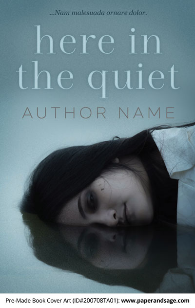 Pre-Made Book Cover ID#200708TA01 (Here in the Quiet)