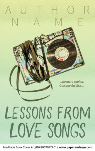 Pre-Made Book Cover ID#200709TA01 (Lessons from Love Songs)