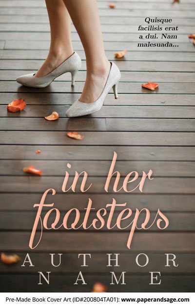 Pre-Made Book Cover ID#200804TA01 (In Her Footsteps)