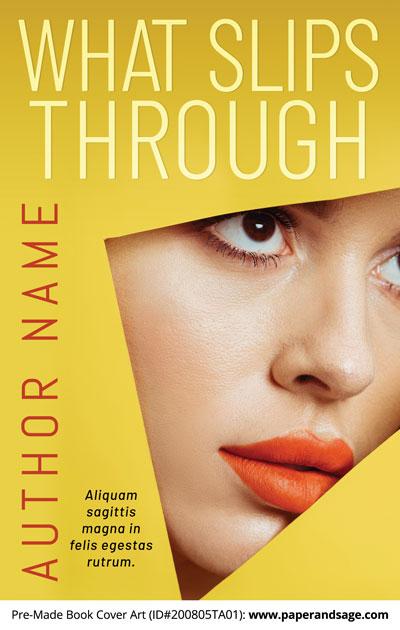 Pre-Made Book Cover ID#200805TA01 (What Slips Through)