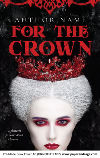 Pre-Made Book Cover ID#200811TA02 (For the Crown)