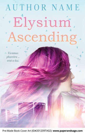 Pre-Made Book Cover ID#201209TA02 (Elysium Ascending)