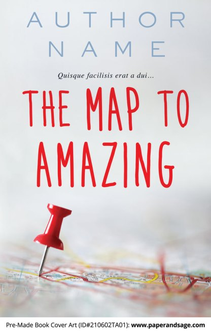 Pre-Made Book Cover ID#210602TA01 (The Map to Amazing)