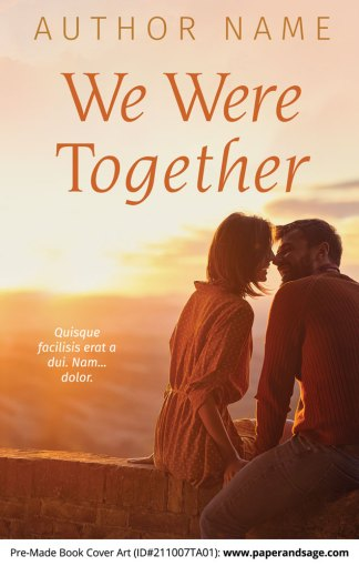 PreMade Book Cover ID#211007TA01 (We Were Together)