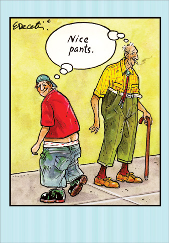 Nice Pants Eric Decetis Funny Humorous Birthday Card By