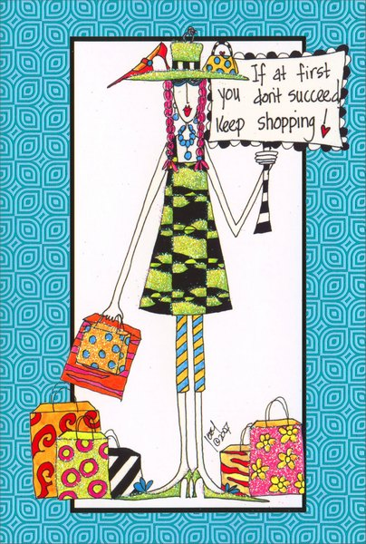 Keep Shopping Dolly Mama Funny Humorous Birthday Card By