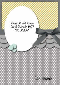 Card Sketch #107 for Paper Craft Crew Card Sketch #stampinup #papercraftcrew #cardchallenge
