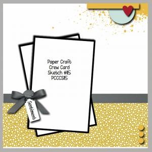Paper Craft Crew Card Sketch 115