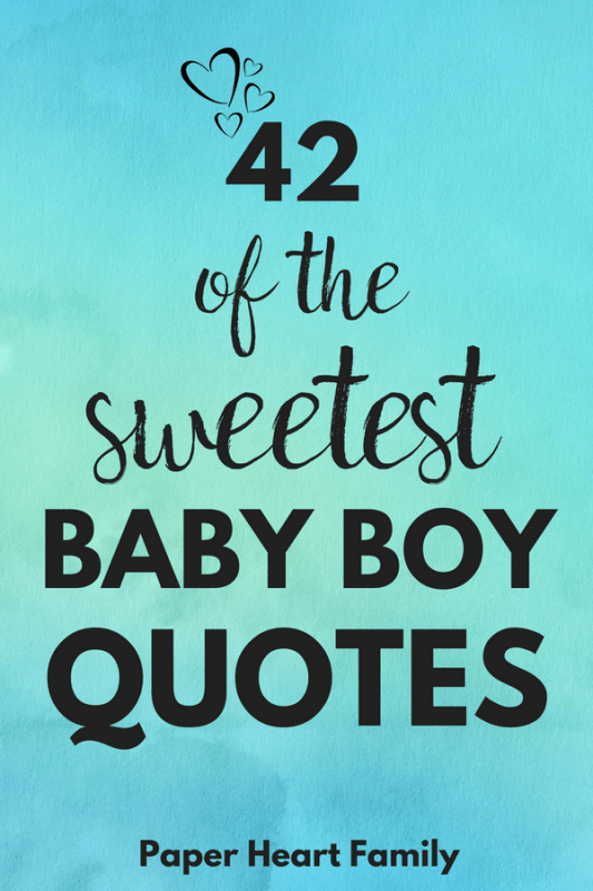 Baby Boy Quotes That Boy Moms Will Adore