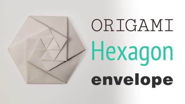 Origami Hexagonal Envelope / Pouch – Video Tutorial