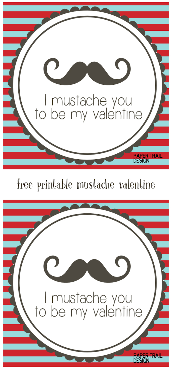 Free Printable Mustache Valentines. These free printable mustache valentine cards are a fun valentine even for older kids valentines. Just print and add a fake mustache to the card.