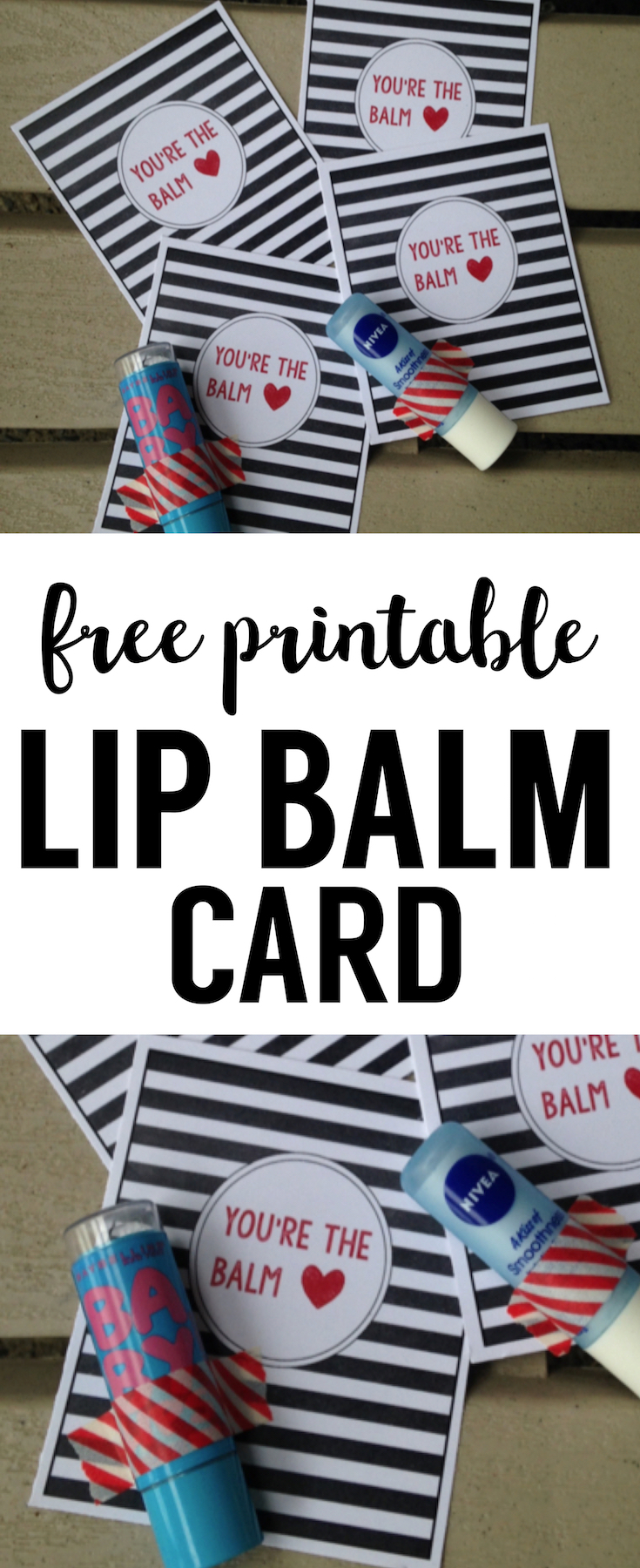 photo relating to You Re the Balm Printable titled Chapstick Card Cost-free Printable \