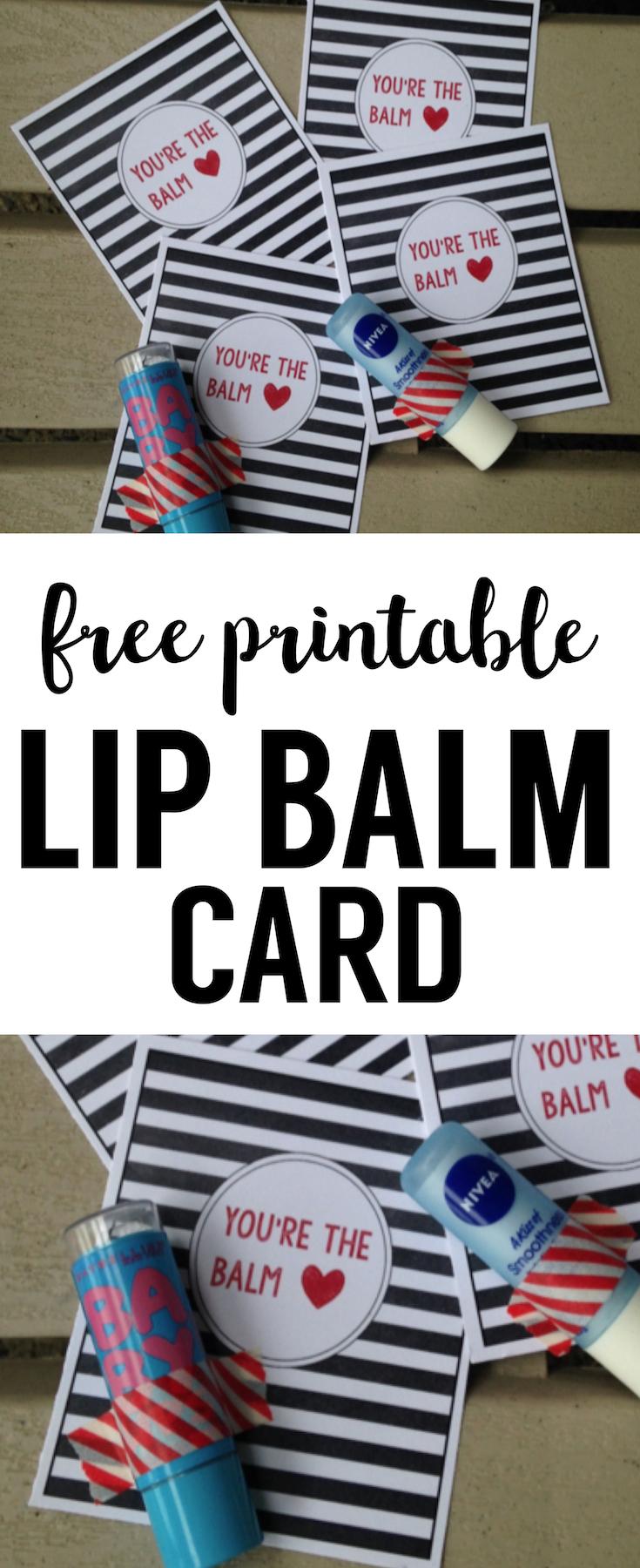 photograph regarding You Re the Balm Printable referred to as Chapstick Card Totally free Printable \