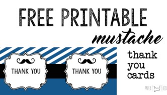 Mustache Thank You Cards Free Printable: Print these cards after your mustache birthday party or baby shower and make adorable thank you notes. These would also make a great gift at a baby shower.