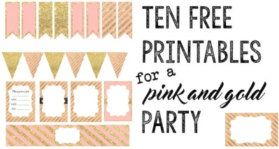 Pink and Gold Free Printables : Ten coordinating free printables for a baby shower, wedding, bridal shower, first birthday party, anniversary, or whatever party you want to throw.