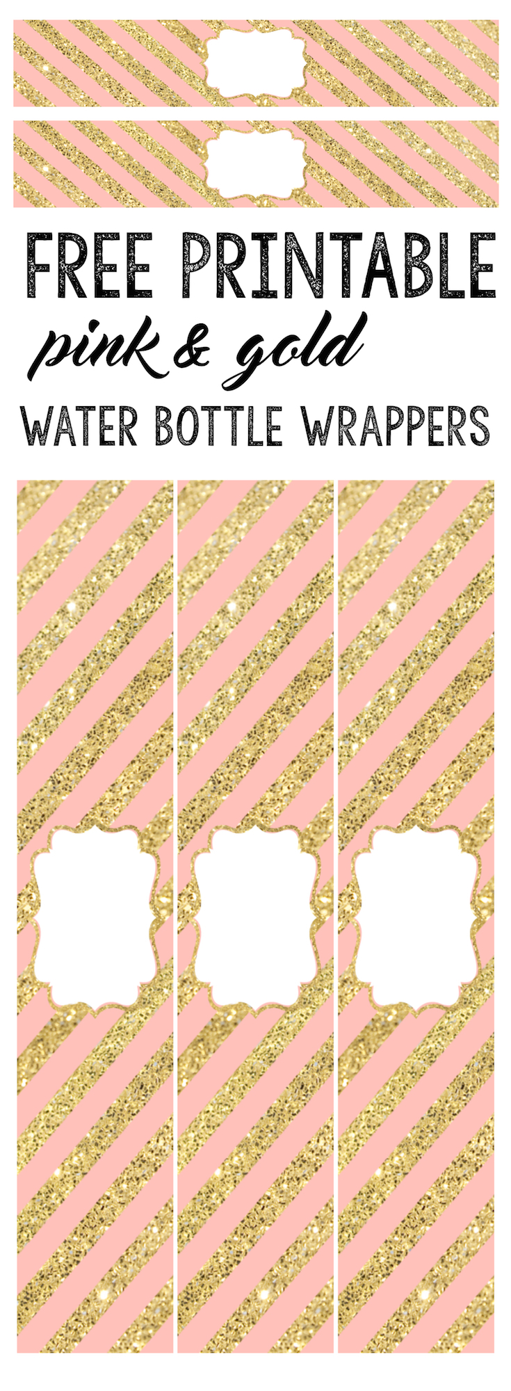 Pink and Gold Water Bottle Wrappers free printable. Print these adorable water bottle wrappers for your baby shower, bridal shower, birthday party, wedding reception or whatever event you dream up.