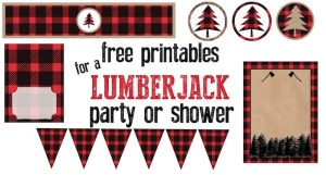 Lumberjack party or baby shower free printables. Throw a great lumberjack themed party and let us do all of the work. 5 coordinating printables.