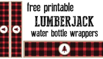 Lumberjack water bottle wrappers free printable. Print these labels for your lumberjack birthday party or baby shower or woodsy wedding.