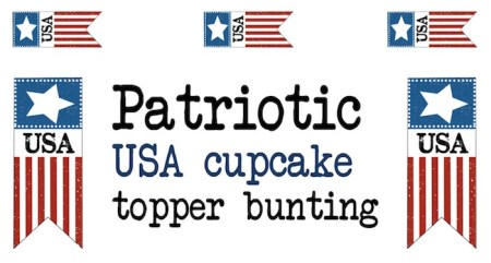 Print these 4th of July cupcake toppers or bunting flags for your patriotic American celebration. USA!
