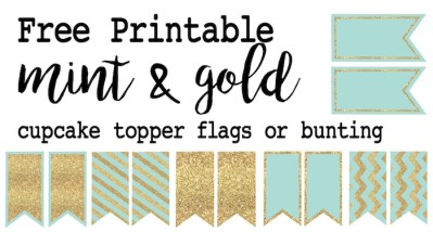 Mint and gold cupcake topper or bunting free printable. Print these easy to flags for a wedding, baby shower, birthday party, or just because it is adorable